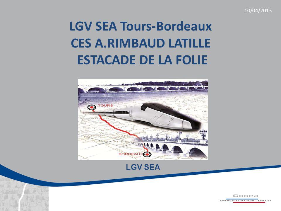 LGV SEA Tours-Bordeaux CES A.RIMBAUD LATILLE ESTACADE DE LA FOLIE 10/04/2013 LGV SEA