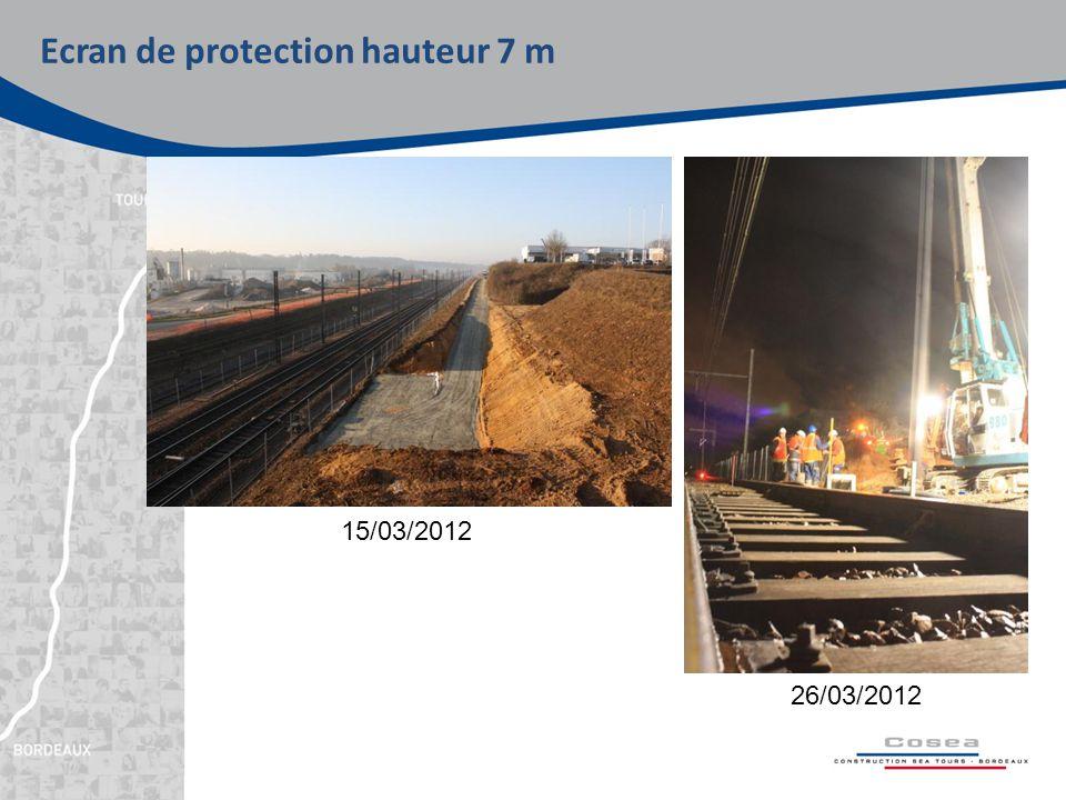 Ecran de protection hauteur 7 m 15/03/2012 26/03/2012