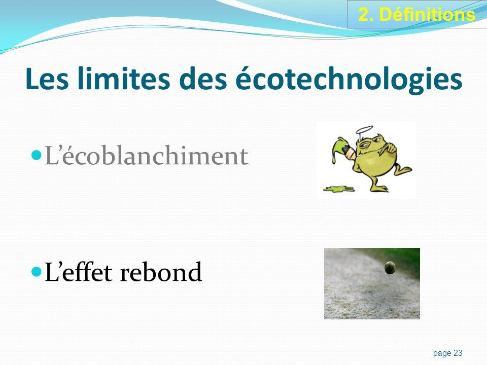 Les limites des écotechnologies L'écoblanchiment L'effet rebond page 23 2. Définitions