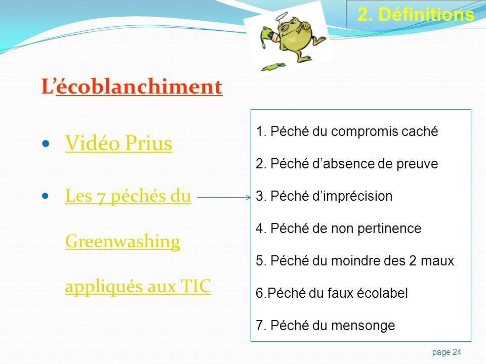L'écoblanchiment Vidéo Prius Les 7 péchés du Greenwashing appliqués aux TIC Les 7 péchés du Greenwashing appliqués aux TIC page 24 1.