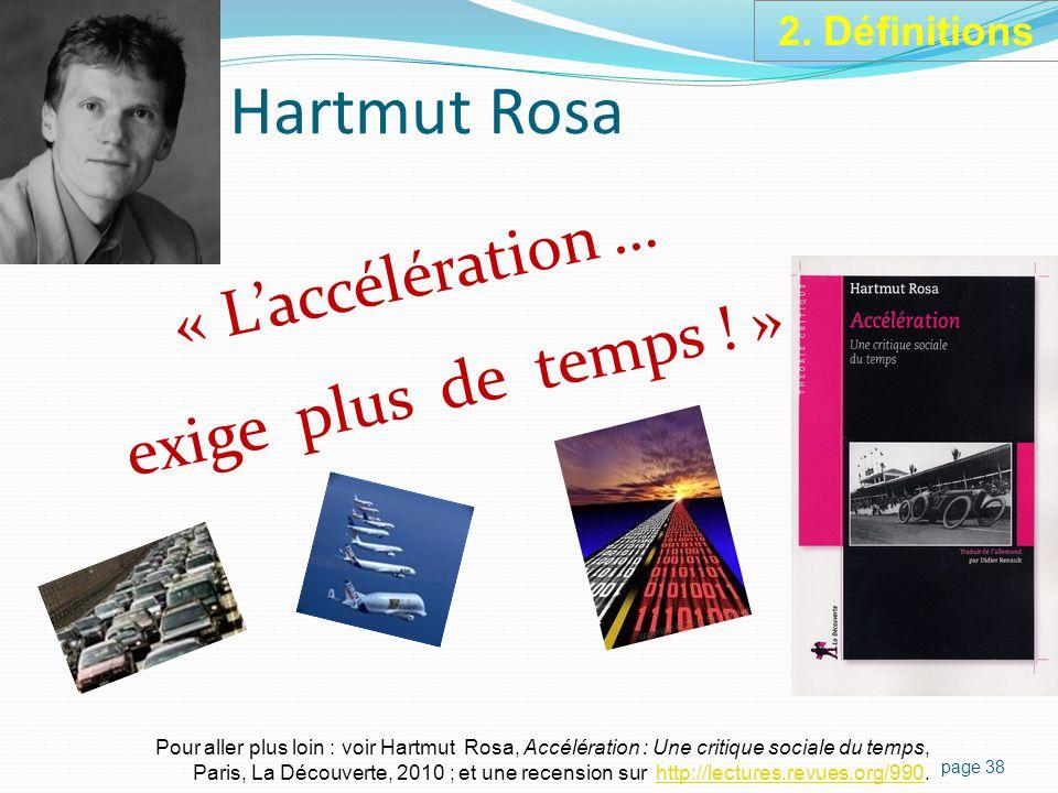 Hartmut Rosa « L'accélération … exige plus de temps .