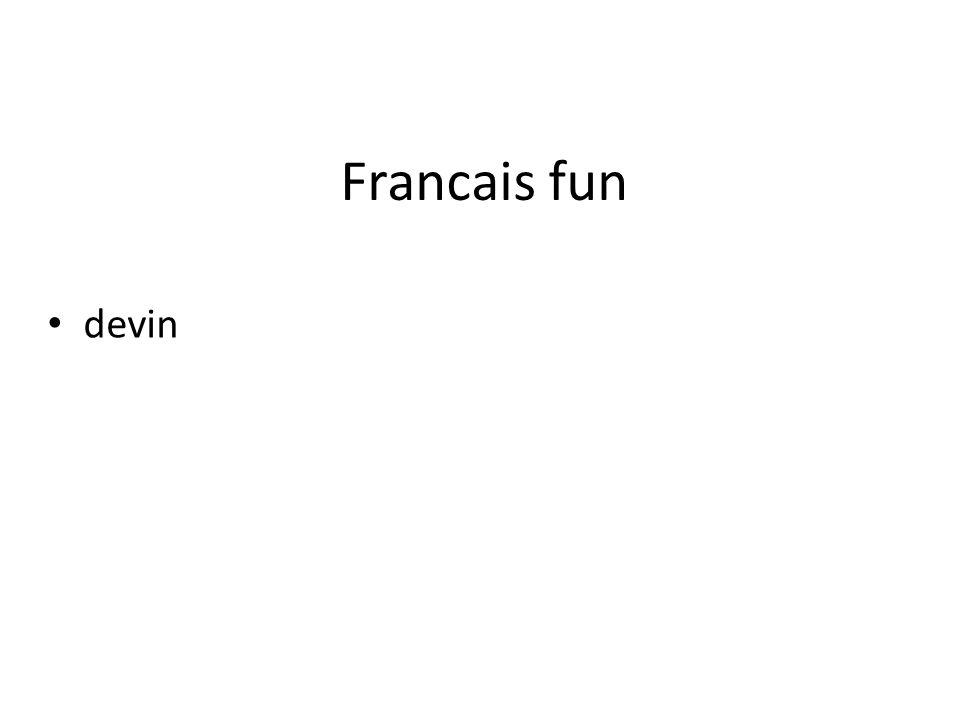 Francais fun devin