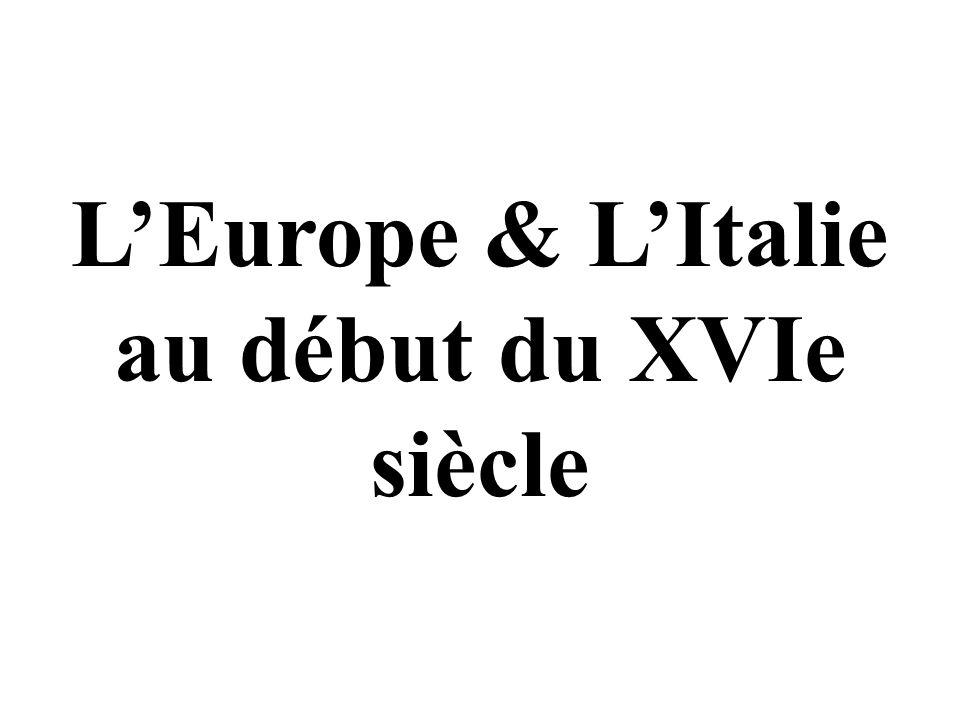 L'Europe & L'Italie au début du XVIe siècle