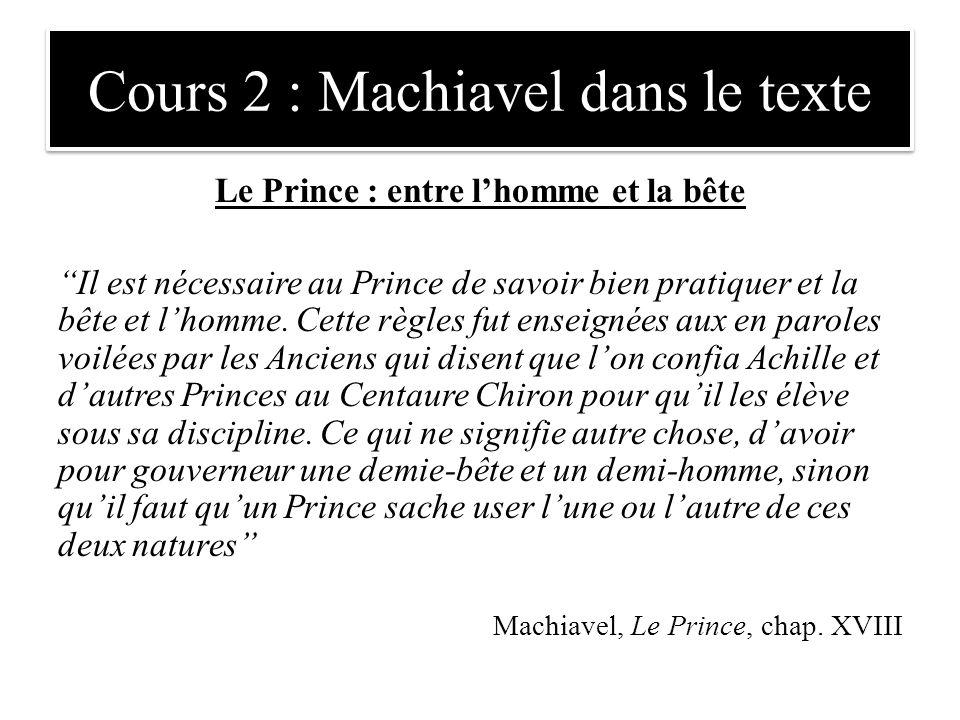 """Le Prince : entre l'homme et la bête """"Il est nécessaire au Prince de savoir bien pratiquer et la bête et l'homme. Cette règles fut enseignées aux en p"""