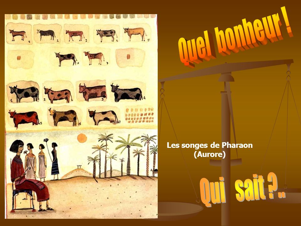 Les songes de Pharaon (Aurore)