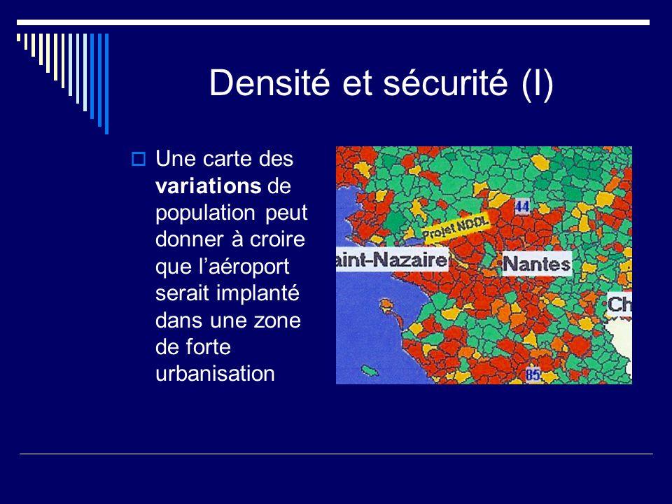 Densité et sécurité (I)  Une carte des variations de population peut donner à croire que l'aéroport serait implanté dans une zone de forte urbanisation
