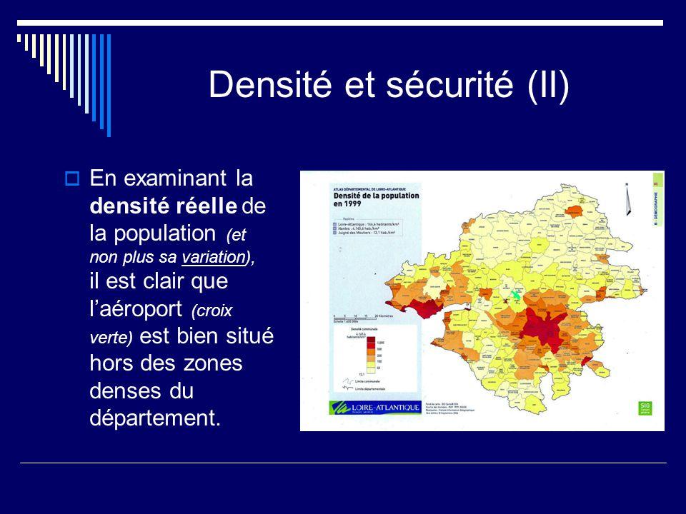 Densité et sécurité (II)  En examinant la densité réelle de la population (et non plus sa variation), il est clair que l'aéroport (croix verte) est bien situé hors des zones denses du département.