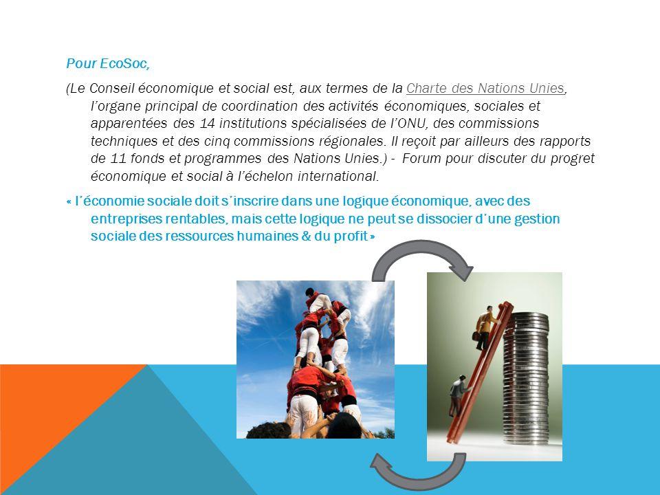 Pour EcoSoc, (Le Conseil économique et social est, aux termes de la Charte des Nations Unies, l'organe principal de coordination des activités économiques, sociales et apparentées des 14 institutions spécialisées de l'ONU, des commissions techniques et des cinq commissions régionales.