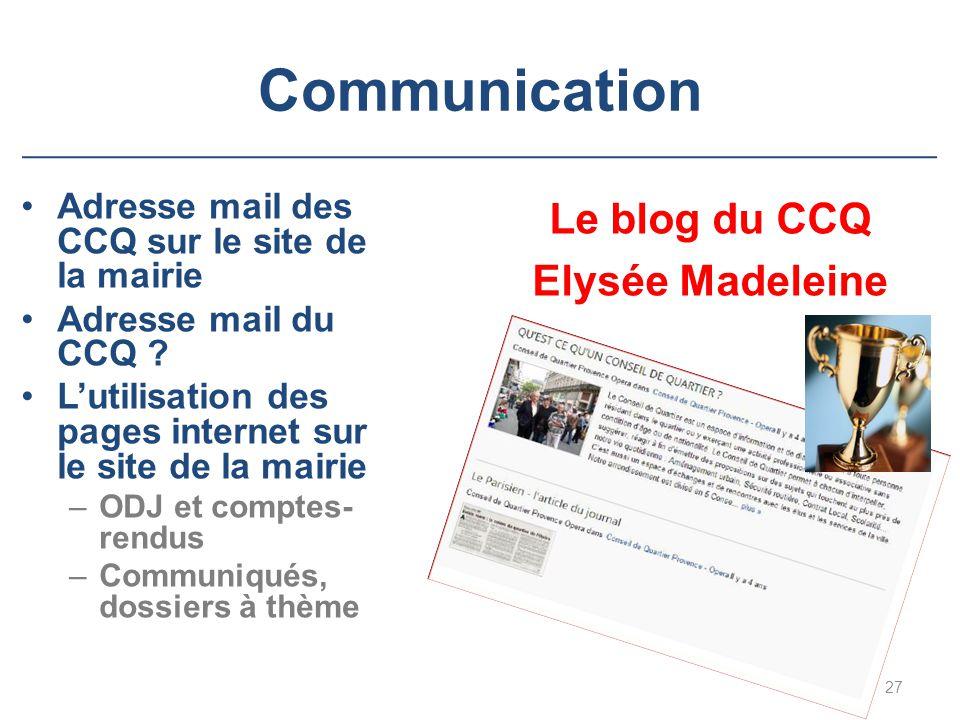 Communication Adresse mail des CCQ sur le site de la mairie Adresse mail du CCQ ? L'utilisation des pages internet sur le site de la mairie –ODJ et co
