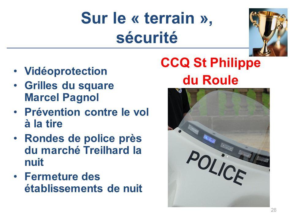 Sur le « terrain », sécurité 28 CCQ St Philippe du Roule Vidéoprotection Grilles du square Marcel Pagnol Prévention contre le vol à la tire Rondes de