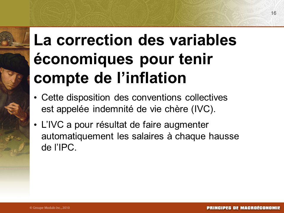 Cette disposition des conventions collectives est appelée indemnité de vie chère (IVC).