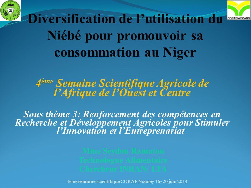 4 ème Semaine Scientifique Agricole de l'Afrique de l'Ouest et Centre Sous thème 3: Renforcement des compétences en Recherche et Développement Agricol
