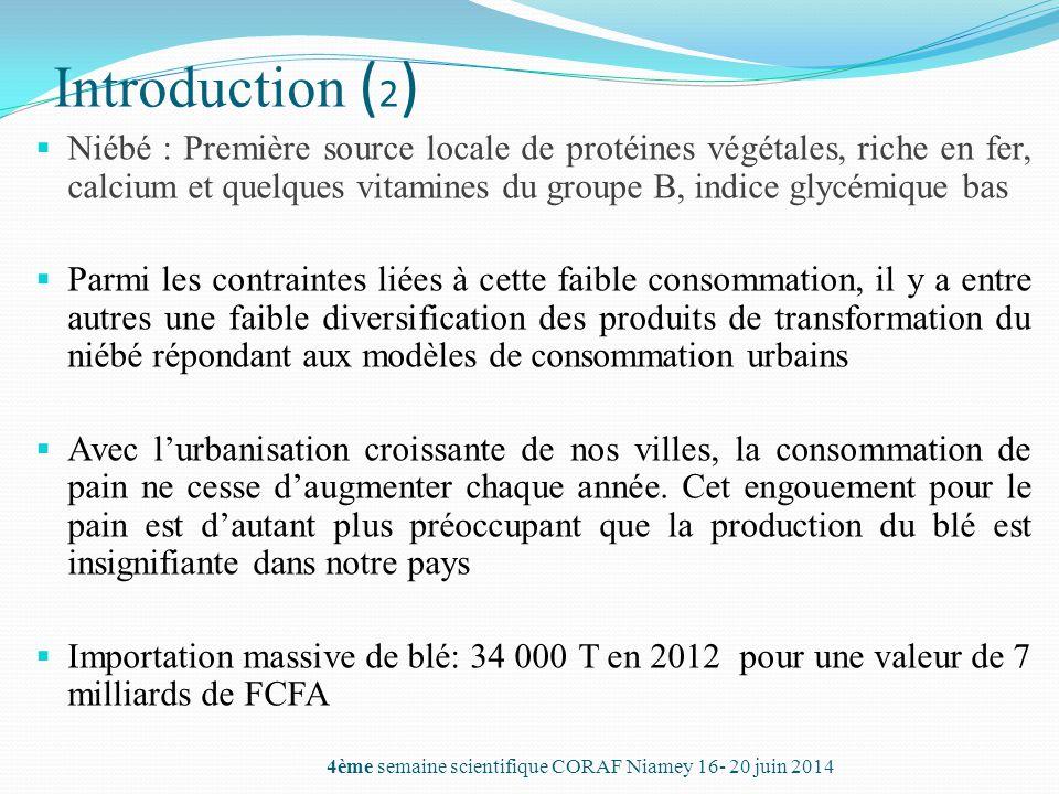 Introduction ( 2 )  Niébé : Première source locale de protéines végétales, riche en fer, calcium et quelques vitamines du groupe B, indice glycémique