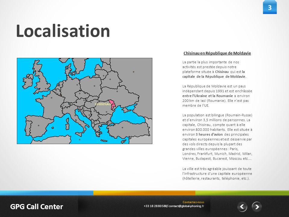 Localisation La partie la plus importante de nos activités est prestée depuis notre plateforme située à Chisinau qui est la capitale de la République