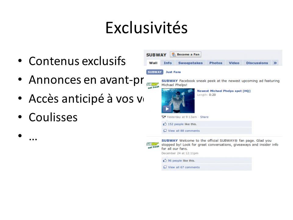 Exclusivités Contenus exclusifs Annonces en avant-première Accès anticipé à vos ventes Coulisses …