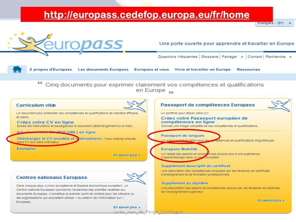 http://europass.cedefop.europa.eu/fr/home Lycée_Jean_de_Pange_Certilingua