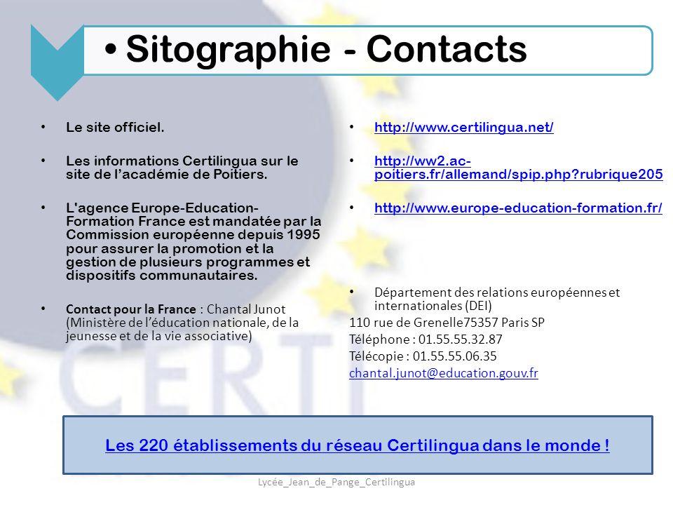 Le site officiel. Les informations Certilingua sur le site de l'académie de Poitiers. L'agence Europe-Education- Formation France est mandatée par la