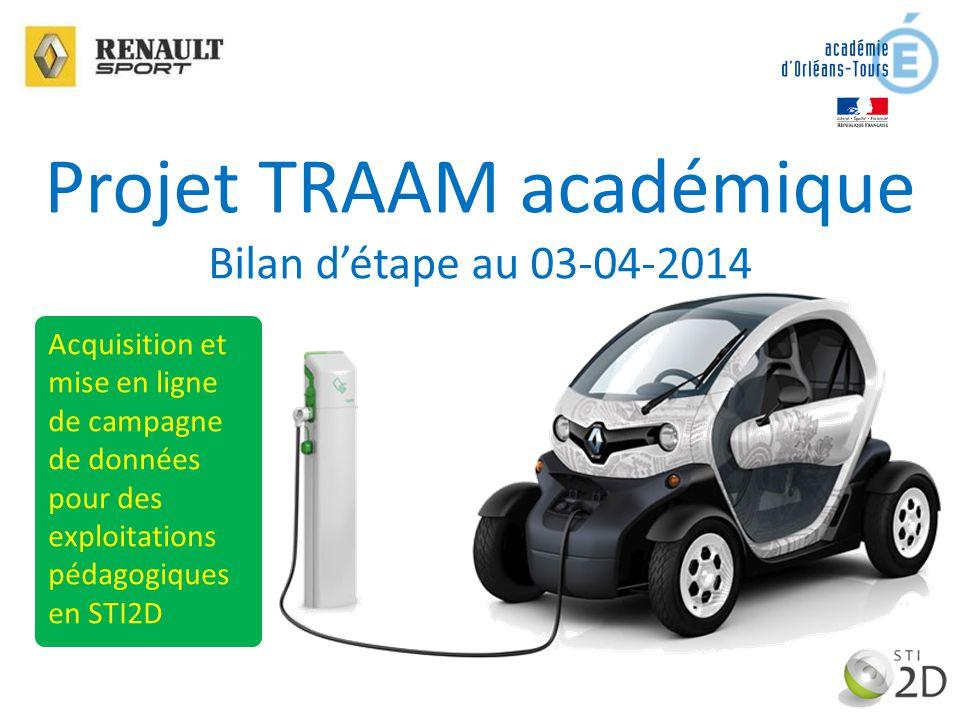Projet TRAAM académique Bilan d'étape au 03-04-2014 Acquisition et mise en ligne de campagne de données pour des exploitations pédagogiques en STI2D
