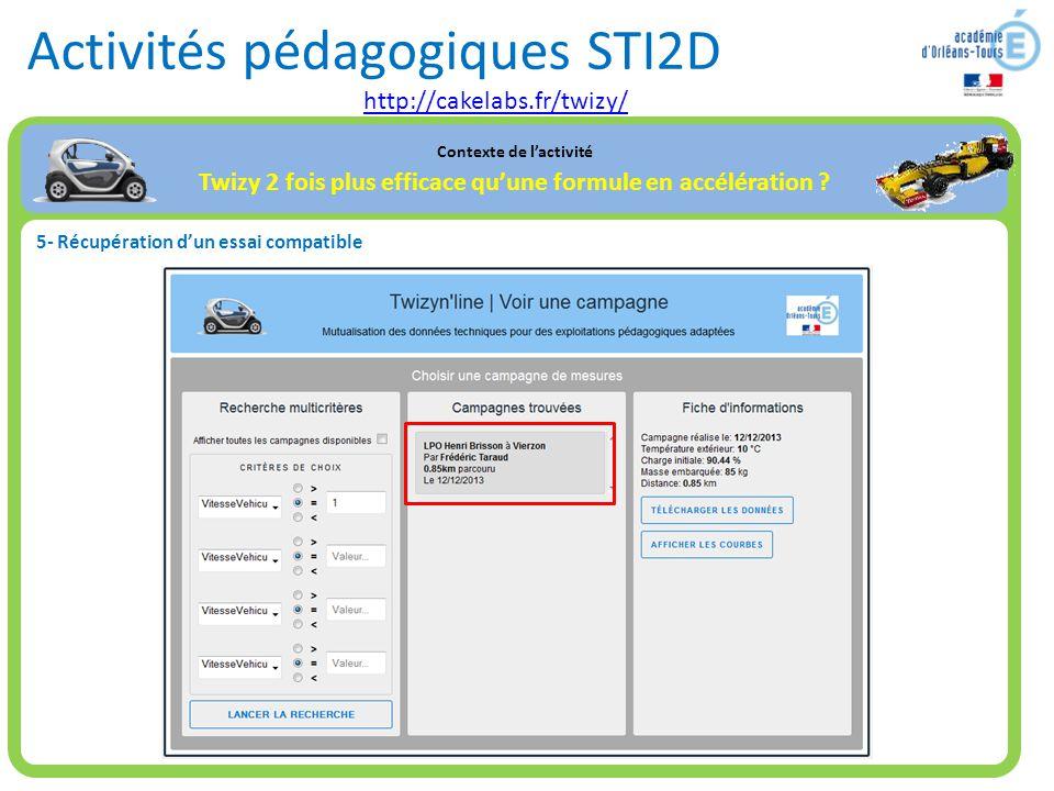 Activités pédagogiques STI2D Contexte de l'activité Twizy 2 fois plus efficace qu'une formule en accélération ? 5- Récupération d'un essai compatible