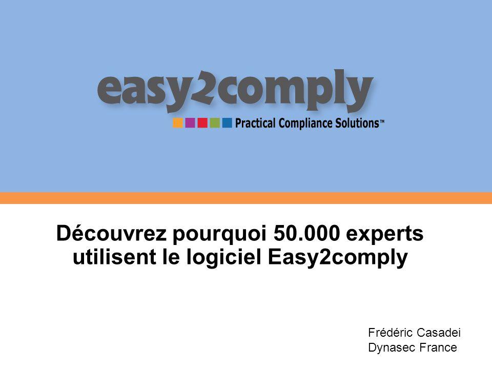 Découvrez pourquoi 50.000 experts utilisent le logiciel Easy2comply Frédéric Casadei Dynasec France