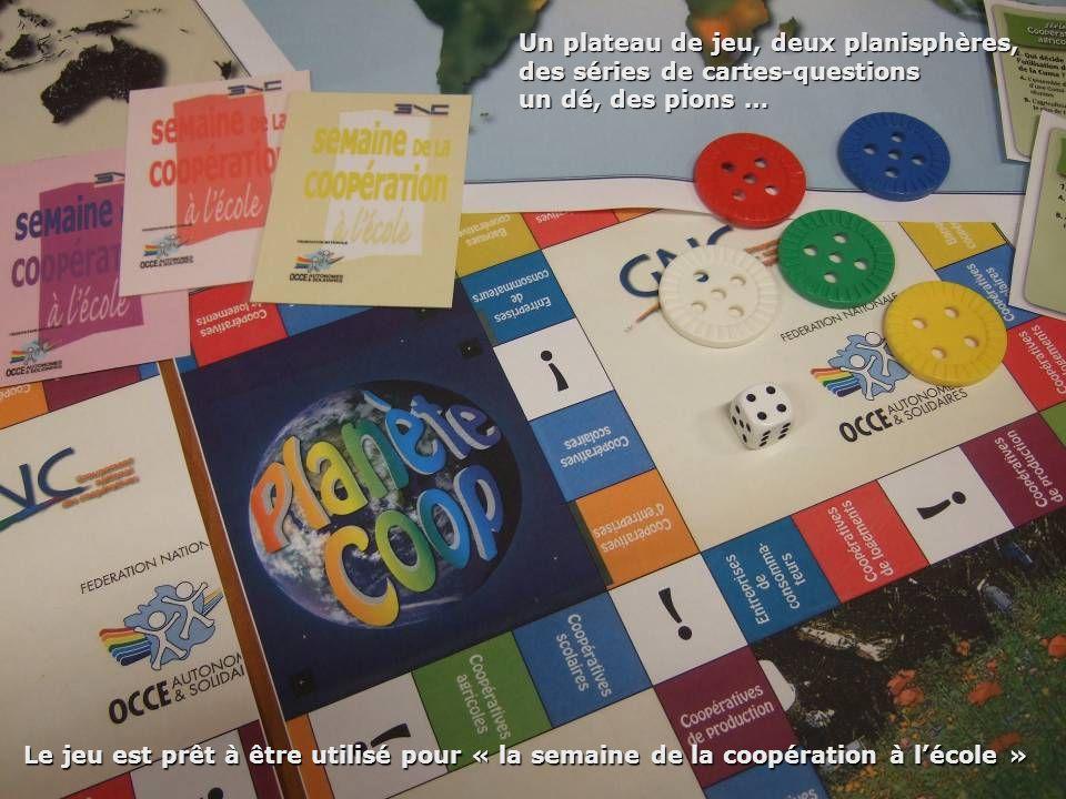 Un plateau de jeu, deux planisphères, des séries de cartes-questions un dé, des pions … Le jeu est prêt à être utilisé pour « la semaine de la coopéra