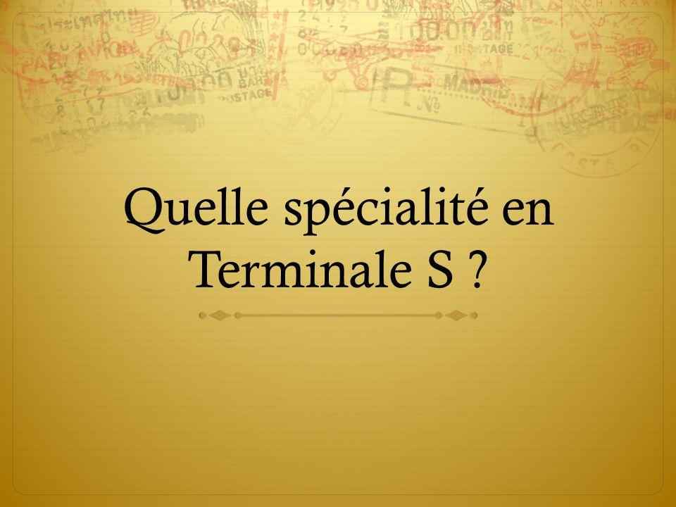 Quelle spécialité en Terminale S ?