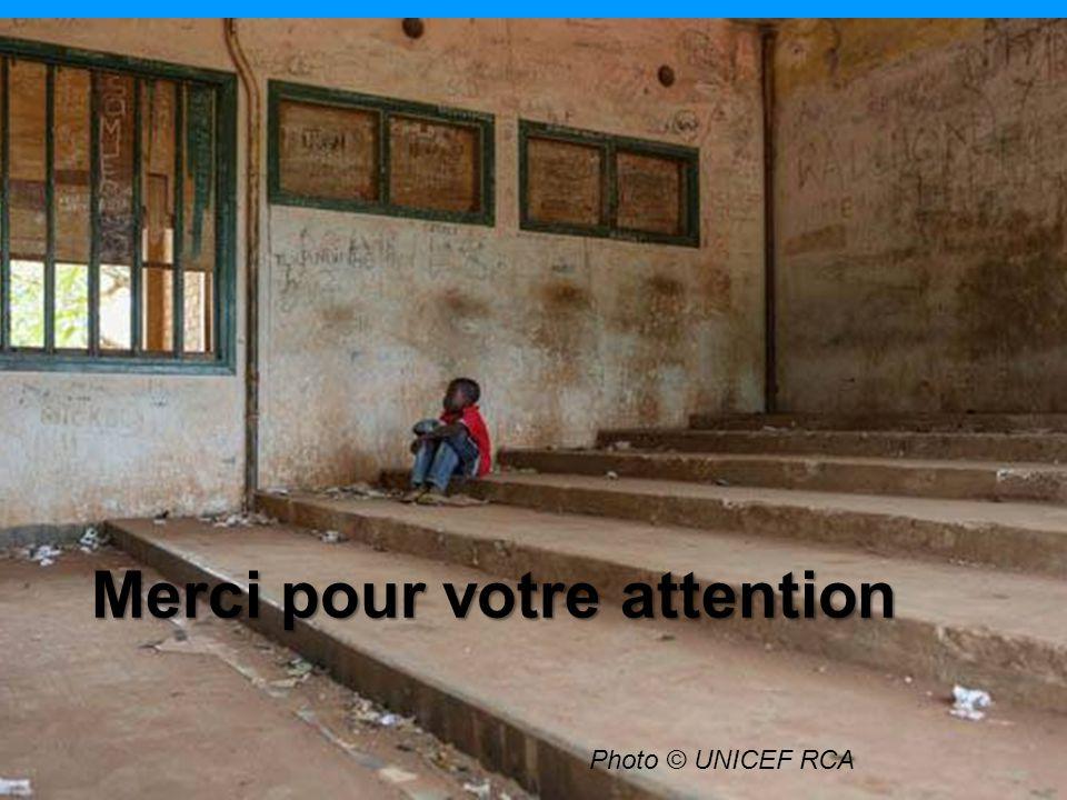 Merci pour votre attention Photo © UNICEF RCA