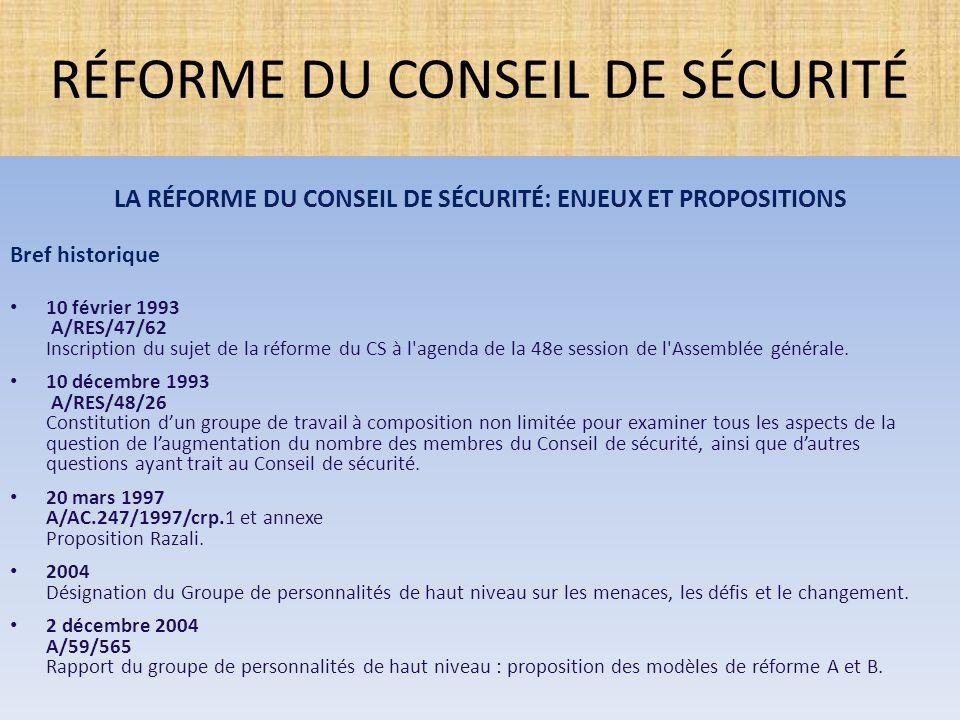 1.La Proposition du Groupe de Personnalités de Haut niveau sur les menaces, les défis et le changement (décembre 2004).
