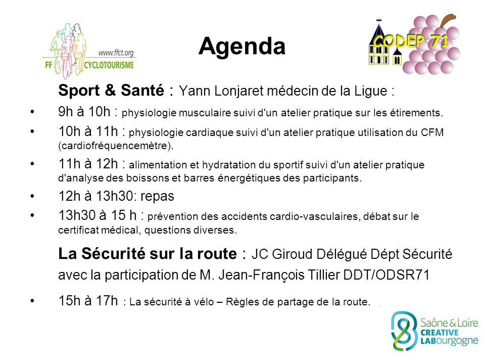 Agenda Sport & Santé : Yann Lonjaret médecin de la Ligue : 9h à 10h : physiologie musculaire suivi d un atelier pratique sur les étirements.