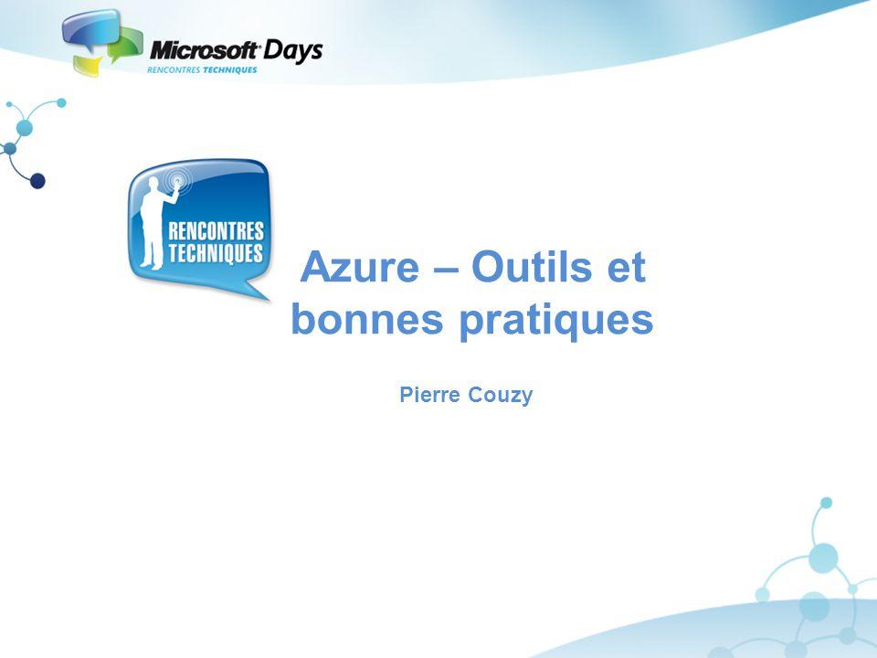 Azure – Outils et bonnes pratiques Pierre Couzy