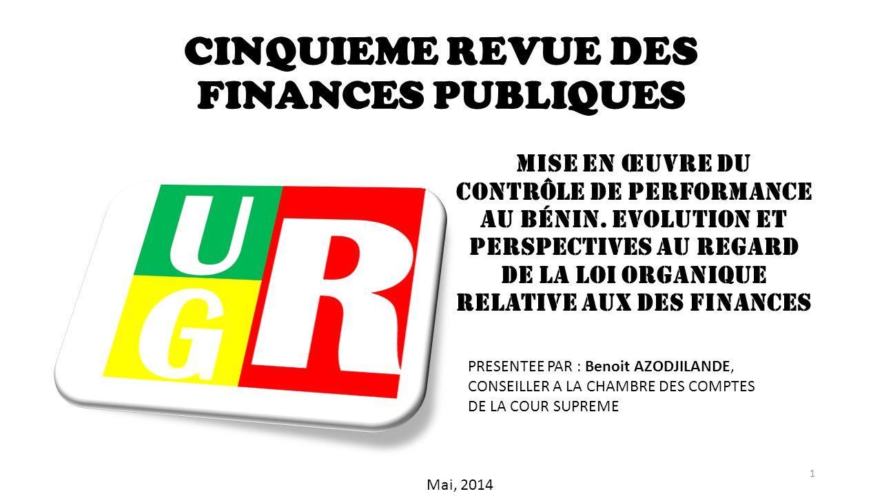 CINQUIEME REVUE DES FINANCES PUBLIQUES MISE EN ŒUVRE DU CONTRÔLE DE PERFORMANCE AU BÉNIN.