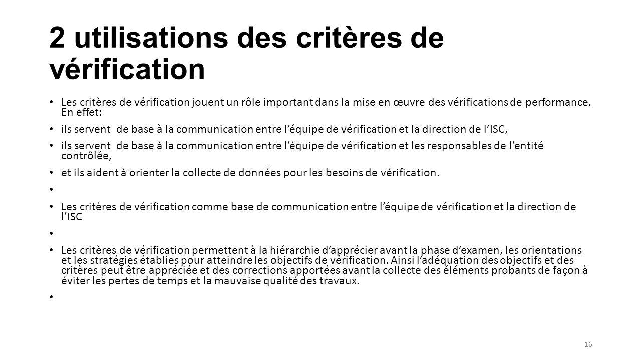 2 utilisations des critères de vérification Les critères de vérification jouent un rôle important dans la mise en œuvre des vérifications de performance.