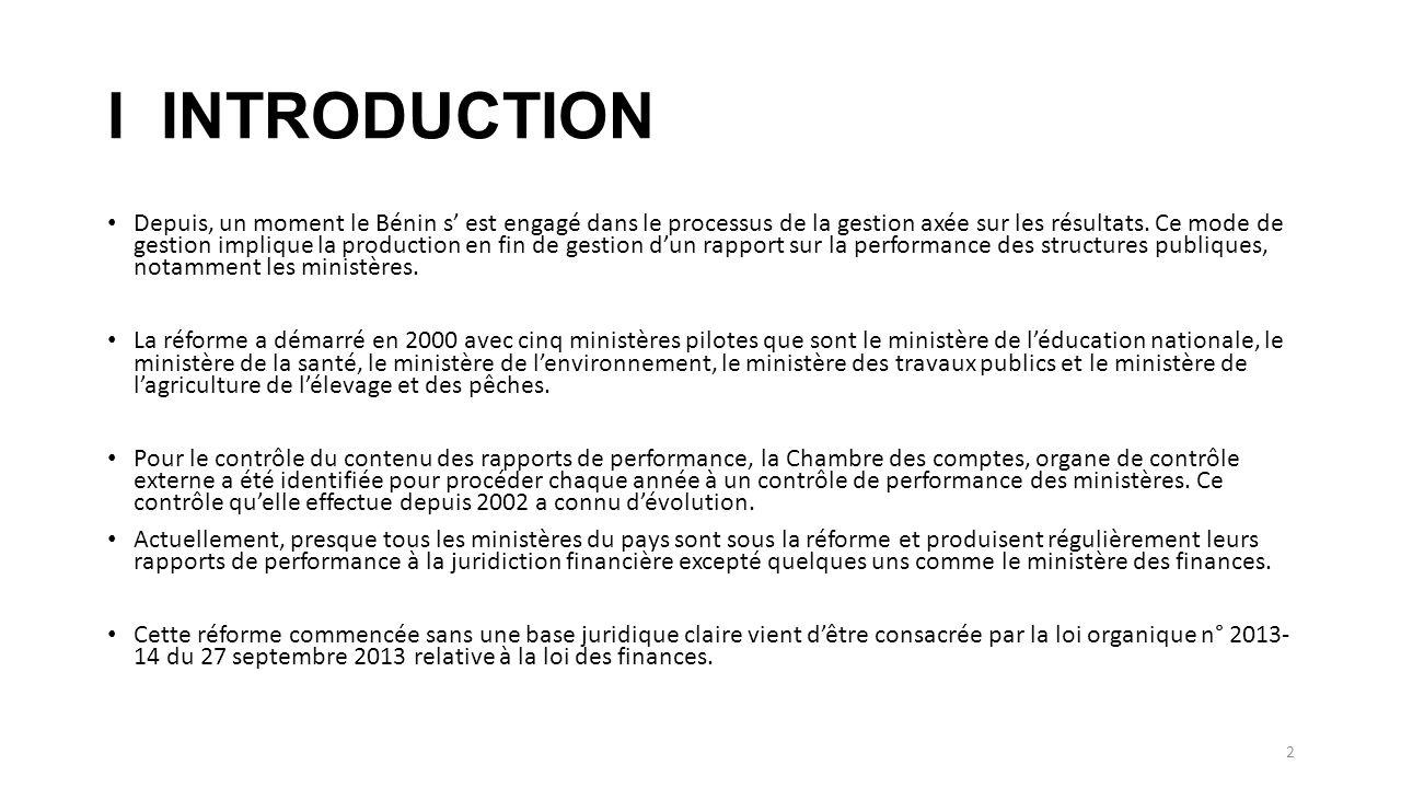 I INTRODUCTION Depuis, un moment le Bénin s' est engagé dans le processus de la gestion axée sur les résultats.