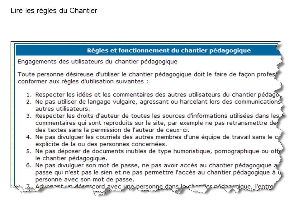Lire les règles du Chantier