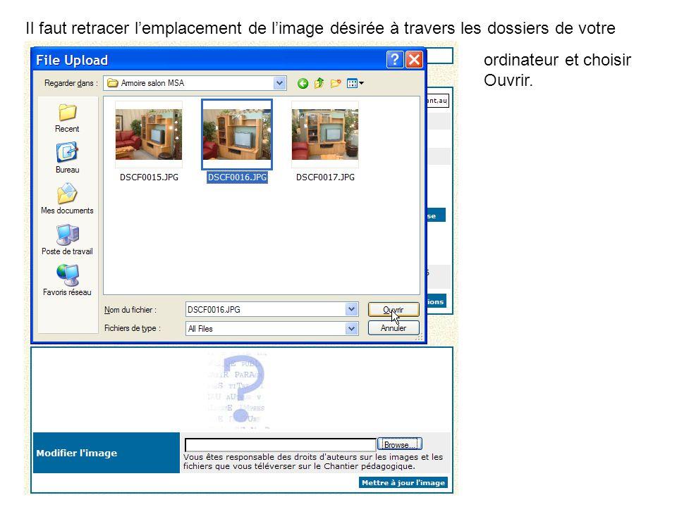 Il faut retracer l'emplacement de l'image désirée à travers les dossiers de votre ordinateur et choisir Ouvrir.