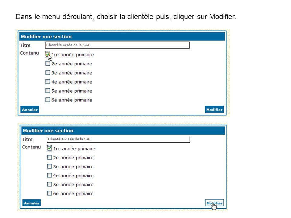 Dans le menu déroulant, choisir la clientèle puis, cliquer sur Modifier.