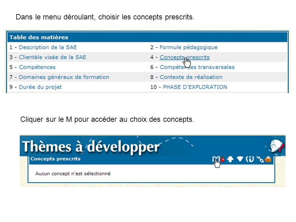 Dans le menu déroulant, choisir les concepts prescrits. Cliquer sur le M pour accéder au choix des concepts.