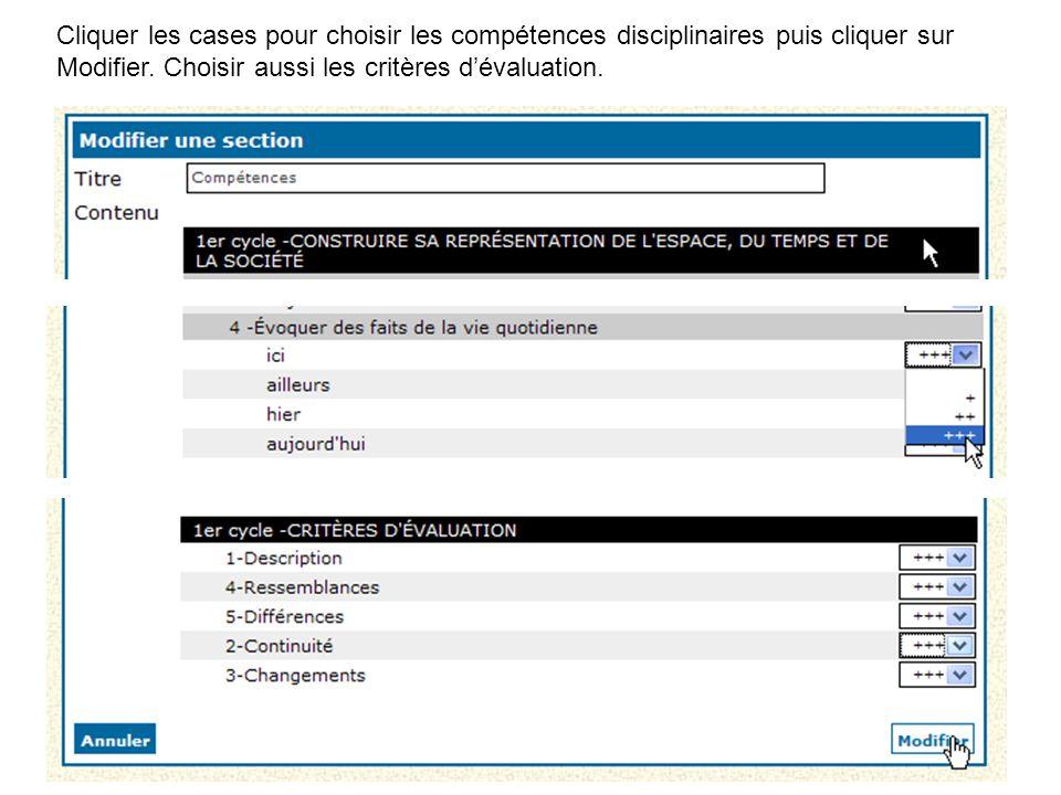 Cliquer les cases pour choisir les compétences disciplinaires puis cliquer sur Modifier. Choisir aussi les critères d'évaluation.
