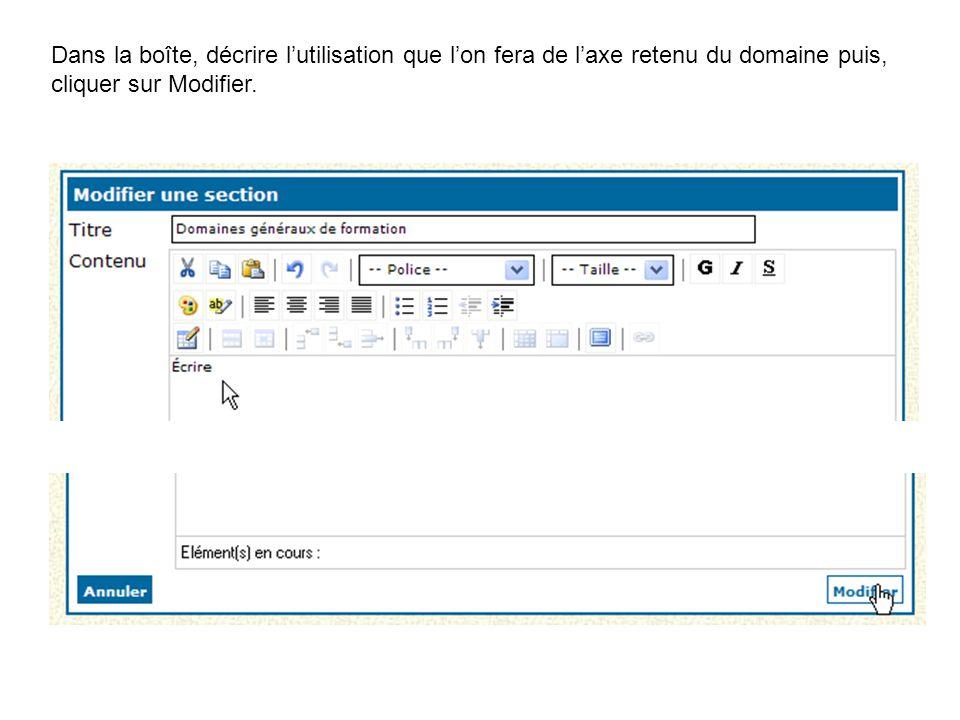 Dans la boîte, décrire l'utilisation que l'on fera de l'axe retenu du domaine puis, cliquer sur Modifier.