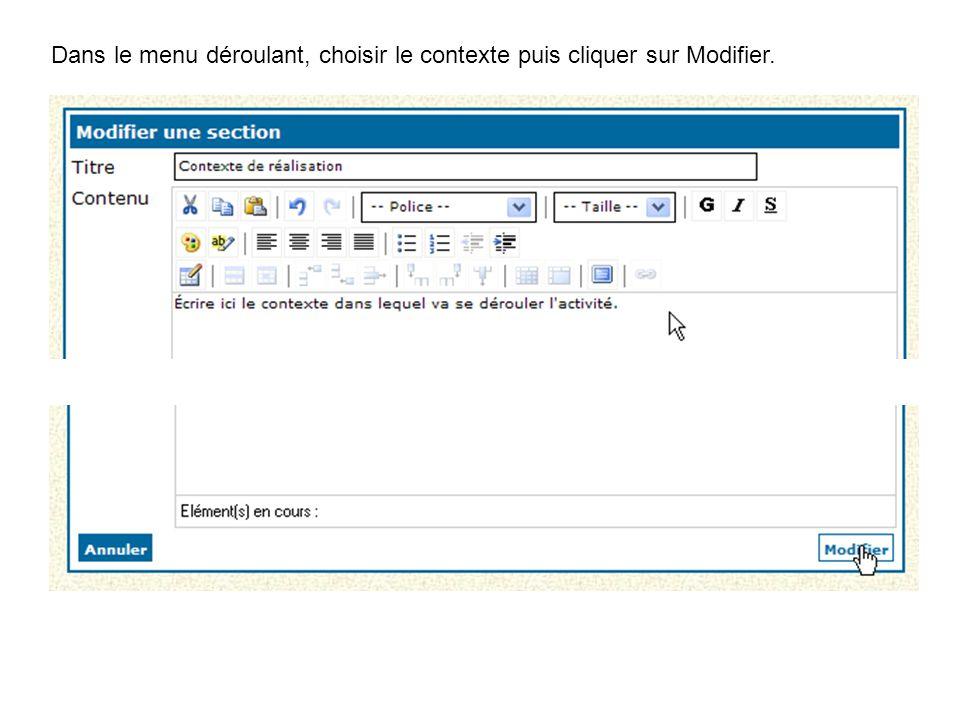 Dans le menu déroulant, choisir le contexte puis cliquer sur Modifier.