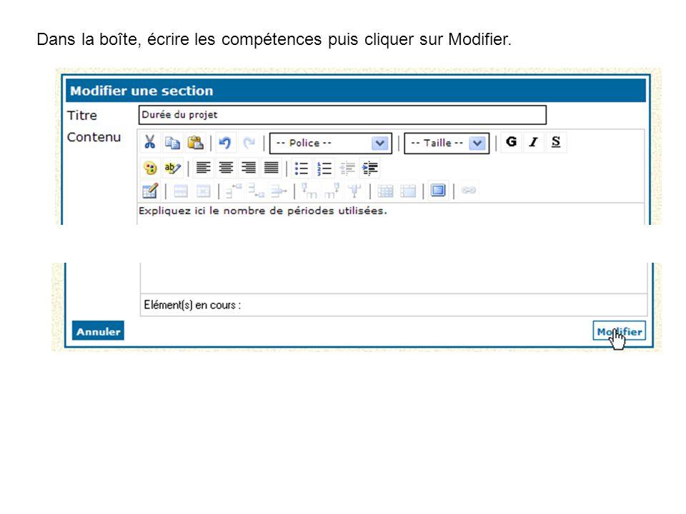 Dans la boîte, écrire les compétences puis cliquer sur Modifier.