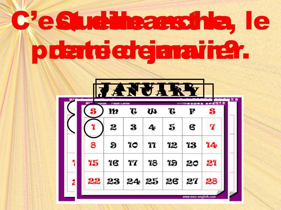 Quelle est la date demain? C'est dimanche, le premier janvier. janvierJanuary