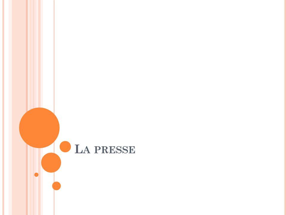 L'A GENDA Le vocabulaire: La presse D'autres mots utiles