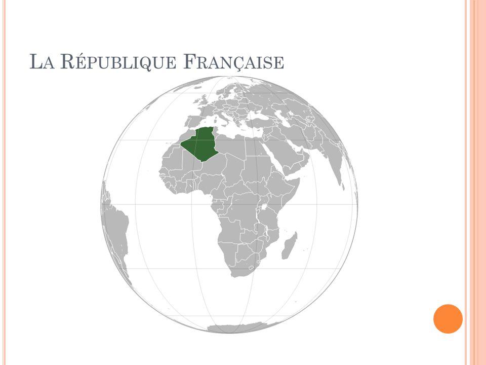 L A R ÉPUBLIQUE F RANÇAISE
