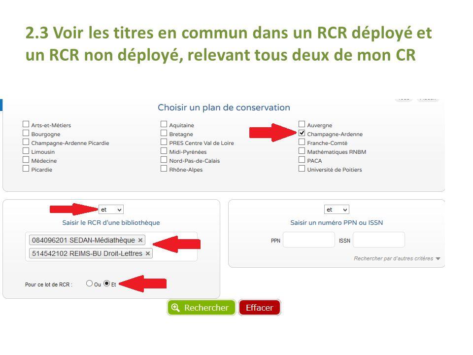 2.3 Voir les titres en commun dans un RCR déployé et un RCR non déployé, relevant tous deux de mon CR