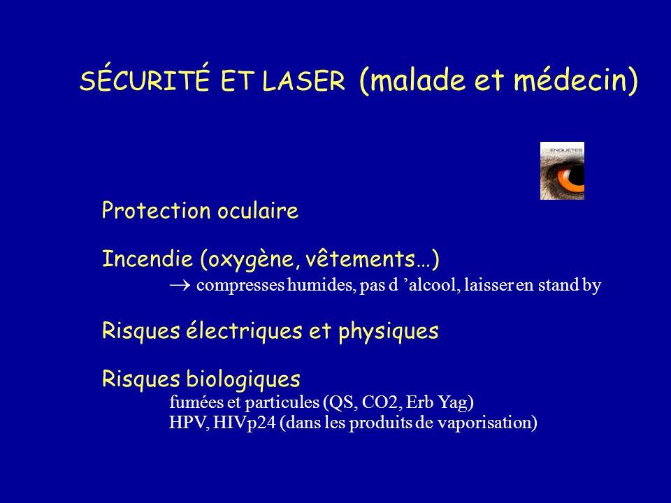Protection oculaire Incendie (oxygène, vêtements…)  compresses humides, pas d 'alcool, laisser en stand by Risques électriques et physiques Risques b