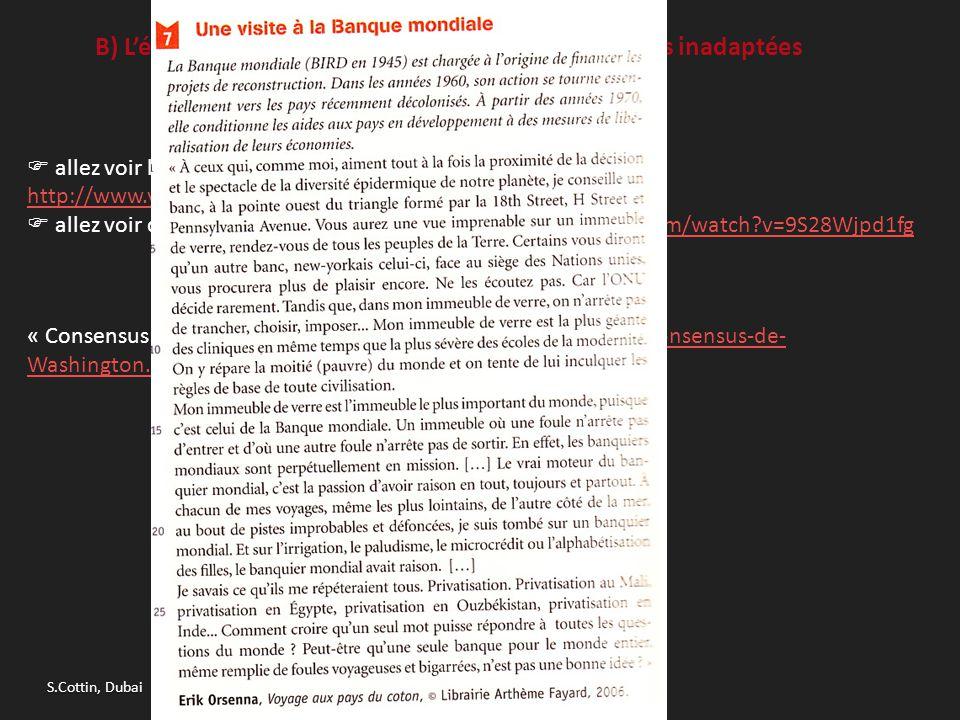 B) L'évolution des institutions internationales jugées inadaptées a. Le FMI et les PAS  allez voir le film d'A. Sissako, Bamako. Un extrait : http://