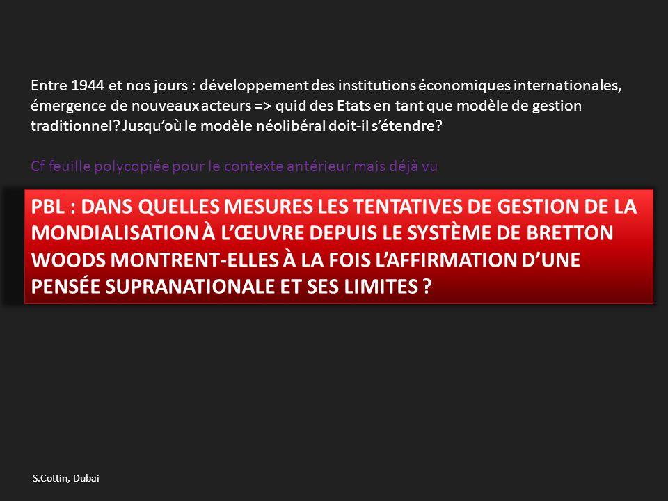 => Quelle est la genèse de la gouvernance économique mondiale.