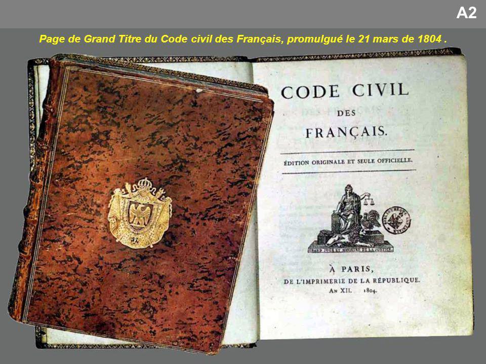 A2 Page de Grand Titre du Code civil des Français, promulgué le 21 mars de 1804.