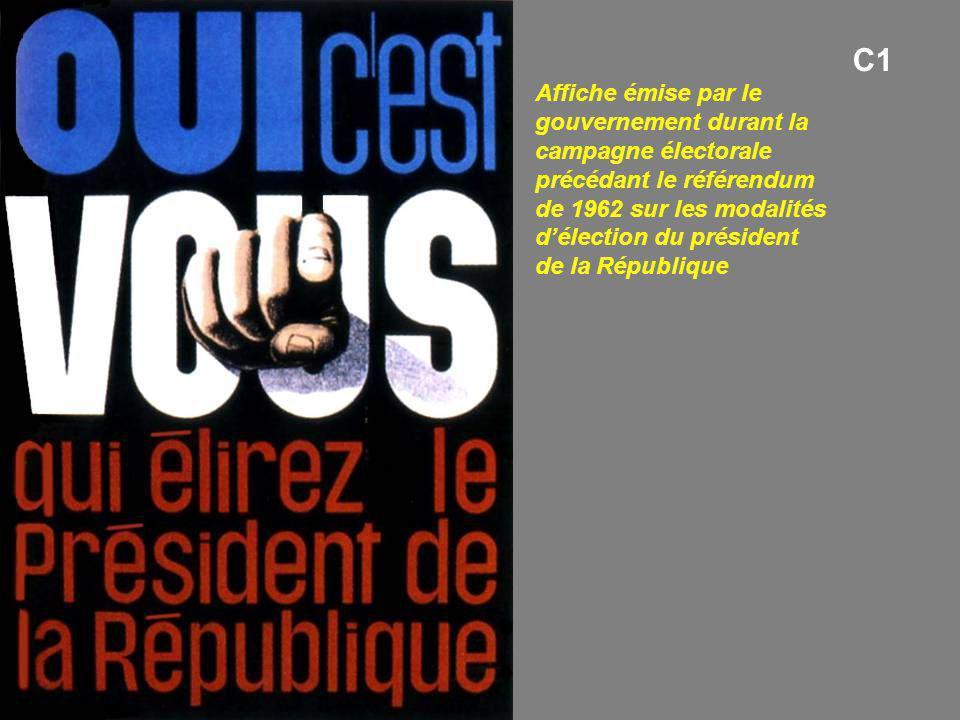 Affiche émise par le gouvernement durant la campagne électorale précédant le référendum de 1962 sur les modalités d'élection du président de la Républ